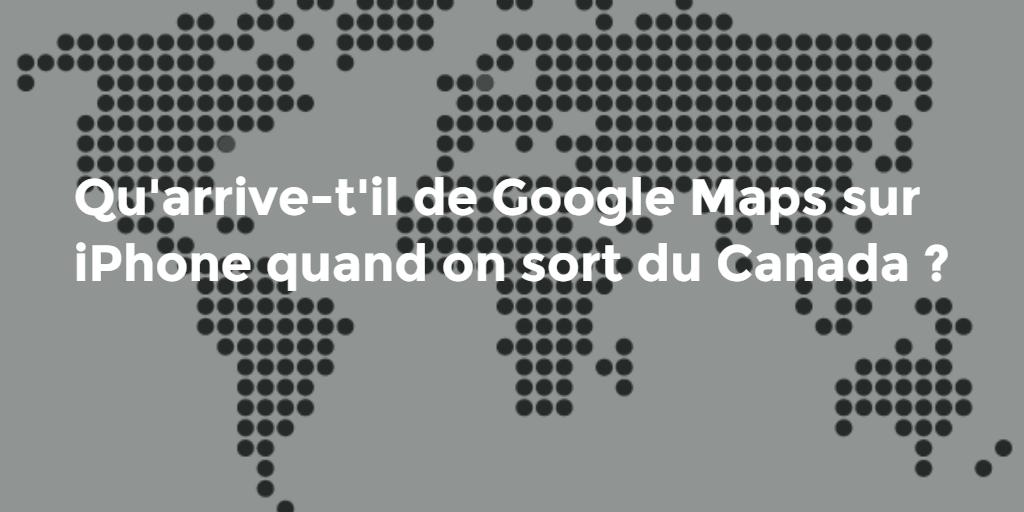 google map hors canada